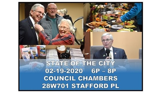 Photo collage of Mayor Brummel, former Mayor Vivian Lund and male observer smiling. Colorful assortment of city calendars, pens, and flyers displayed on table. Assortment of food appetizers. State of the City February 19, 2020 6pm - 8pm Council Chambers 28W701 Stafford Pl