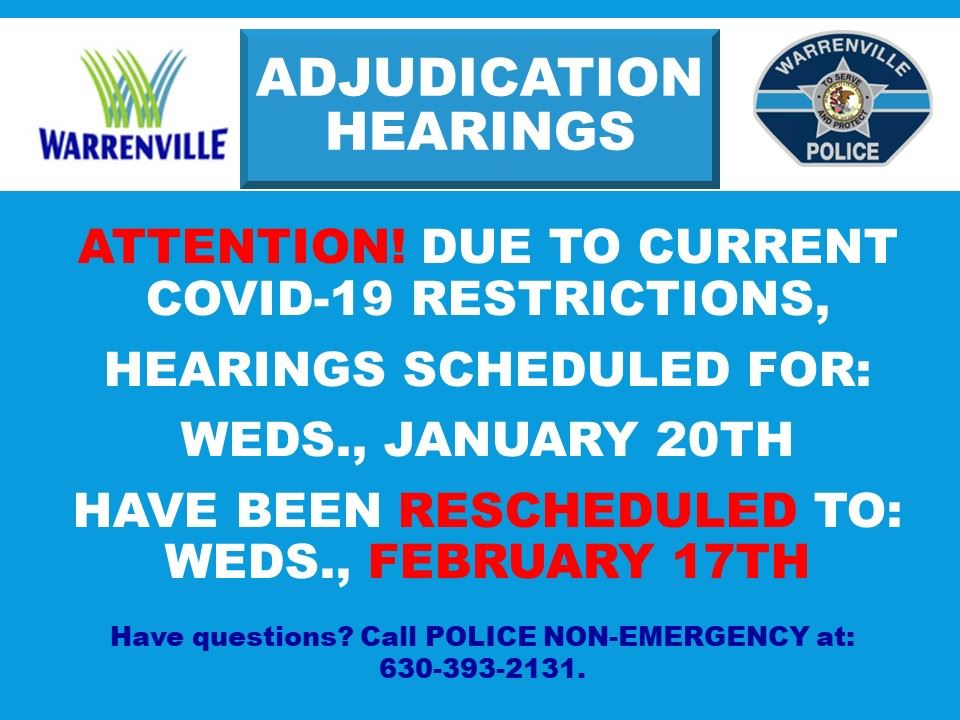 January Adjudication Hearings rescheduled to 02/17/21